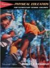 Dynamic Physical Education for Elementary School Children - Robert Pangrazi, Robert P. Pangrazi