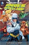 Forever Evil: Rogues Rebellion - Patrick Zircher, Scott Hepburn, Brian Buccellato