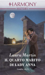 Il quarto marito di Lady Anna - Laura Martin
