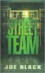 Street Team - Joe Black