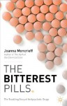 The Bitterest Pills: The Troubling Story of Antipsychotic Drugs - Joanna Moncrieff