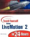 Sams Teach Yourself Adobe Livemotion 2 in 24 Hours - Molly E. Holzschlag