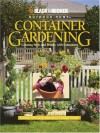Container Gardening: Creating Style and Beauty with Containers - Rich Binsacca, John M. Rickard