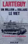 Un Million de Dollars Le Viet - Jean Lartéguy