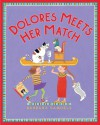 Dolores Meets Her Match - Barbara Samuels