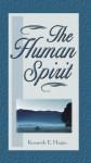 The Human Spirit - Kenneth E. Hagin