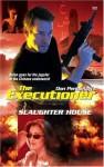 Slaughter House - Ron Renauld, Don Pendleton