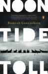 Noon Tide Toll - Romesh Gunesekera