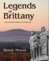 Legends of Brittany - Wendy Mewes