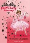 Princesse Charlotte Ouvre Le Bal - Vivian French
