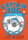 Captain Pug - Laura James
