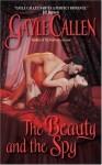 The Beauty and the Spy - Gayle Callen