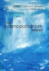 The Cosmopolitanism Reader - Garrett Wallace Brown, David Held