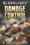Damage Control - M. Zachary Sherman