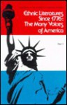 Ethnic Literatures Since 1776: The Many Voices of America, Part 1 - Wolodymyr T. Zyla, Wendell M. Aycock