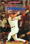 The St. Louis Cardinals Baseball Team - David Pietrusza