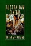 Australian Cinema - Brian McFarlane