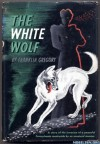 The White Wolf - Franklin Gregory