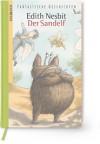 Der Sandelf - E. Nesbit, Sabine Wilharm