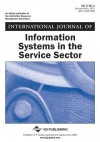 International Journal of Information Systems in the Service Sector, Vol. 3, No. 1 - John Wang