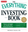 The Everything Investing Book: Smart strategies to secure your financial future! (Everything®) - Michele Cagan