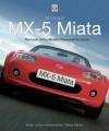 Mazda MX-5 Miata – The book of the world's favourite sportscar - Brian Long
