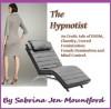 The Hypnotist - Sabrina Jen Mountford