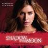 Shadow of the Moon - Julia Whelan, Rachel Hawthorne