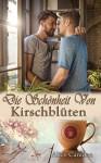 Die Schönheit von Kirschblüten (Café Cinnamon 4) - Alice Camden
