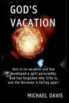 God's Vacation - Michael Davis