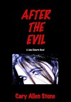 After the Evil - Cary Allen Stone