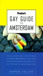 Fodor's Gay Guide to Amsterdam - Andrew Collins