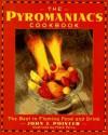 The Pyromaniac's Cookbook - John J. Poister