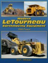 Modern LeTourneau Earthmoving Equipment: 1968 - Present - Eric C. Orlemann