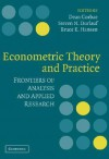 Econometric Theory and Practice: Frontiers of Analysis and Applied Research - P. Dean Corbae, Steven N. Durlauf, Bruce E. Hansen, P. Dean Corbae