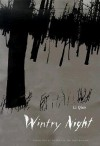Wintry Night - Li Qiao, John Balcom