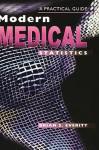 Modern Medical Statistics: A Practical Guide - Brian S. Everitt
