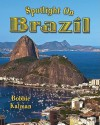 Spotlight on Brazil - Bobbie Kalman