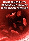 Home remedies to Prevent and Manage High Blood Pressure - Cynthia Moore
