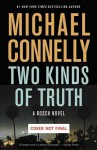 Two Kinds of Truth (A Harry Bosch Novel) - Michael Connelly