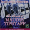 The Travels of Maudie Tipstaff - Margaret Forster