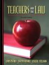Teachers and the Law (7th Edition) - Louis Fischer, David Schimmel, Leslie R. Stellman