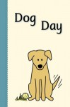 Dog Day (Miss Rhonda's Readers Set ONE) - Rhonda Lucadamo, Heidi Weathersby, Jennifer Willhoite