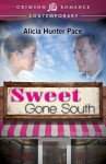 Sweet Gone South - Alicia Hunter Pace