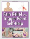 Pain Relief with Trigger Point Self-Help - Valerie Delaune