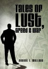 Tales of Lust, Greed & War - Darryl T. Mallard