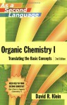 Organic Chemistry I as a Second Language: Translating the Basic Concepts - David M. Klein
