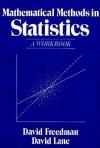 Mathematical Methods in Statistics: A Workbook - David H. Freedman, David Love