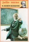 El Secreto de Maston - Jules Verne