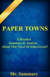Paper Towns: A Detailed Summary & Analysis About This Novel Of John Green!! - Mr. Summary